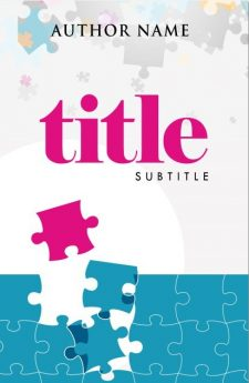 Life is a puzzle. Book cover design created by MaryDes and available at bookcoverdesigns.eu.